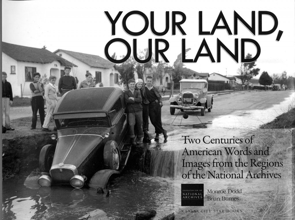 Your Land, Our Land: Two Centuries of American Words and Images from the Regions of the National Archives